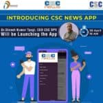 csc news app csc digital seva