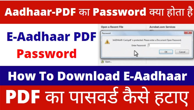 Aadhaar Card Password- How To Find E-Aadhaar PDF Password