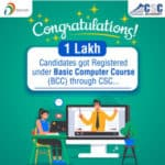 1 Lakh Candidates Registered Under BCC Through CSC