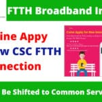 CSC FTTH Broadband Connection Apply Online Process Through Wifi Chaupal
