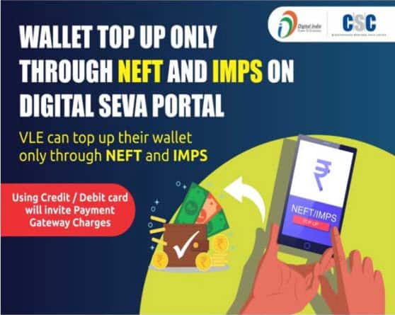All Vles To Do Wallet Top Up Through NEFT and IMPS Only