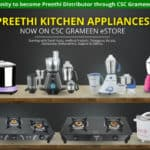 Preethi Kitchen Appliances Now On CSC Grameen eStore