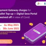 No Payment Gateway Charges For Wallet Top-UP In Digital Seva Portal Till June 30, 2021