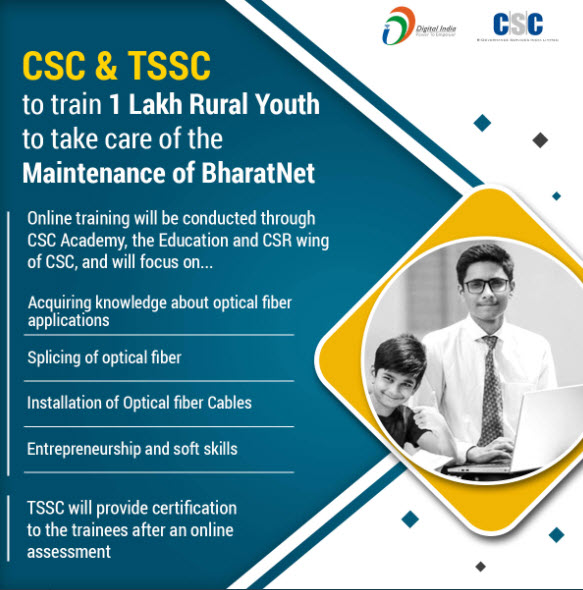 CSC & TSSC To Train 1 Lakh Rural Youth to take care of the Maintenance Of BharatNet